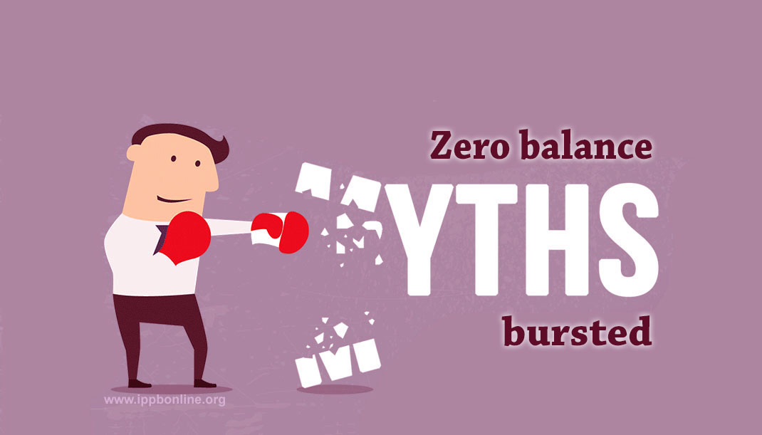 Zero Balance Bank Account Is Not A Myth After Launch Of Ippb Ippb